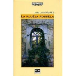 La Pluèja rossèla - Julio Llamazares (occitan par F. Vialaret)