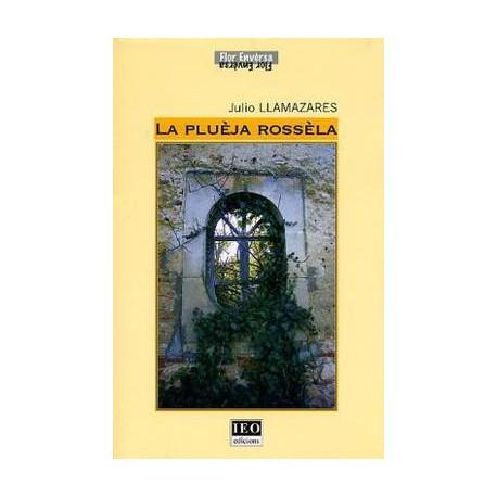 La Pluèja rossèla - Julio Llamazares