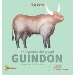 La legenda del grand Guindon / La légende du grand Taureau - Féliç Daval