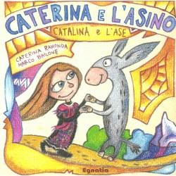 Catalina e l'ase - Caterina e l'asino - Caterina Ramonda