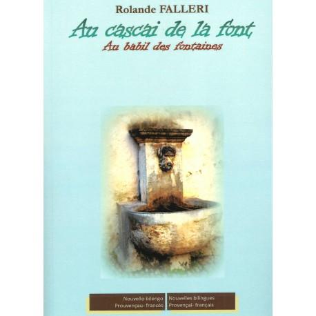 Au cascai de la font - Au babil des fontaines - Rolande FALLERI