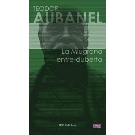 La Miugrana entre-duberta - Teodòr Aubanel
