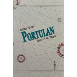 Portulan - itinerari en Orient - Roland Pécoud
