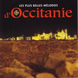 Les plus belles mélodies d'Occitanie (CD)