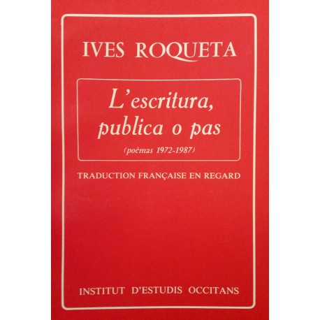 L'escritura, publica o pas - Ives Roqueta