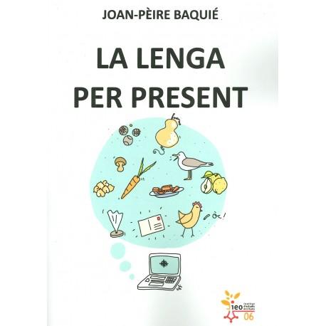 La lenga per present - Joan-Pèire BAQUIÉ - IEO 06