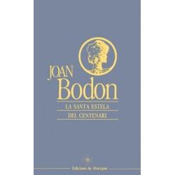 La santa estèla del centenari - Joan Bodon - Cover (edicions de Roergue)