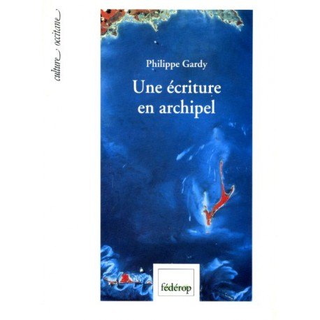 Une écriture en archipel - Philippe Gardy - Couverture