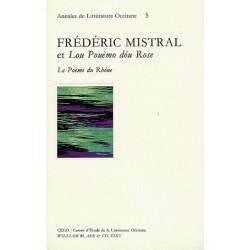 Frédéric Mistral et Lou Pouèmo dóu Rose - Annales de Littératures Occitane (5)