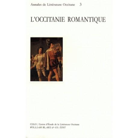 Littérature Romantique l'occitanie romantique - annales de littérature occitane n°3, pau cÉlo