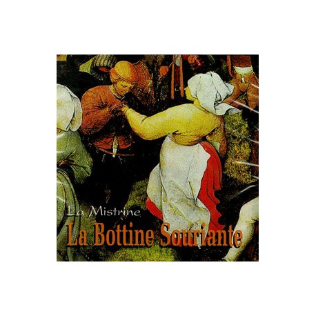 La Mistrine - La Bottine souriante