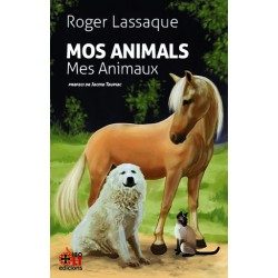 Mos Animals - Mes Animaux - Roger Lassaque - Couverture