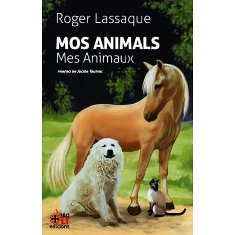 Mos Animals - Mes Animaux - Roger Lassaque