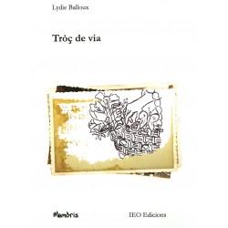 Tròç de via - Lydie Balloux - Gabrièu Balloux - Henri Balloux