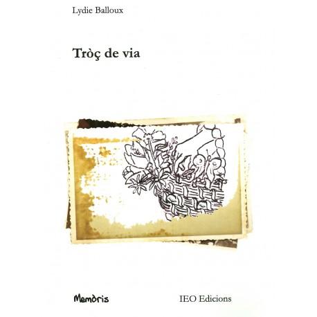 Tròç de via - Lydie Balloux - Couverture