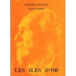 Les îles d'or - Lis Isclo d'or - Frédéric Mistral - CPM