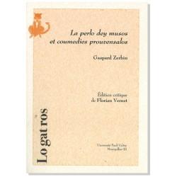 La perlo dey musos et coumedies prouvensalos - Gaspard Zerbin
