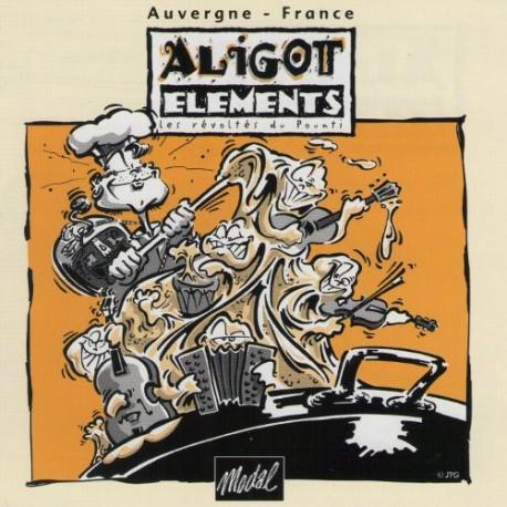Les Révoltés du Pounti - Aligòt Eléments