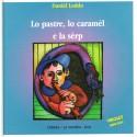 Lo pastre, lo caramèl e la sèrp (Livre + CD) - Daniel Loddo