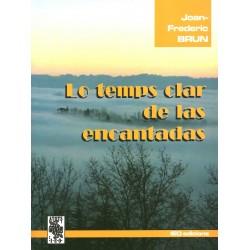 Lo temps clar de las encantadas - Joan-Frederic Brun