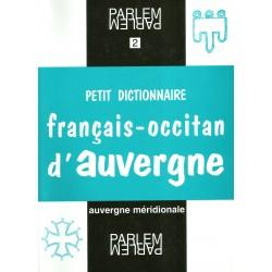 Petit dictionnaire français-occitan d'Auvergne - Christian Omelhièr