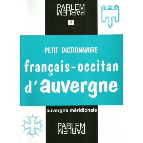 Petit dictionnaire français-occitan d'Auvergne