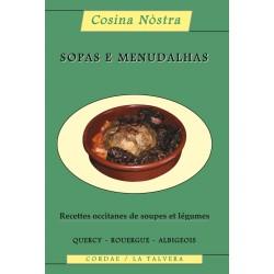 Sopas e menudalhas - Soupes et légumes (Quercy, Rouergue, Albigeois…)