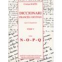 Diccionari Francès/Occitan, segon lo lengadocian TÒME V N-O-P-Q - Rapin Christian