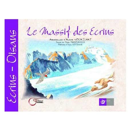 Le Massif des Ecrins - Alexis Nouailhat et Marie Tarbouriech