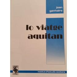 Lo viatge aquitan - Joan Ganhaire