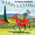 Barrulejado - Jean-Bernard Plantevin