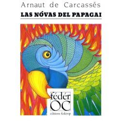 Las nòvas del papagai - Arnaut de Carcassés