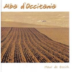 Alba d'Occitania - Mans de Breish chante Jean Boudou