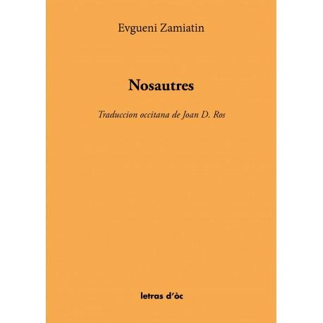 Nosautres - Evgueni Zamiatin (Traduction occitane de Joan Ros)