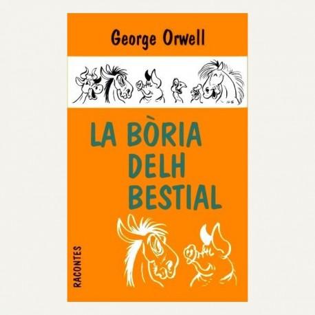 La Bòria delh bestial - George Orwell (revirada Joan Ros)