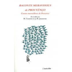 Raconte meravihous de Prouvènço - Mireille Couston et Jean-Michel Jausseran