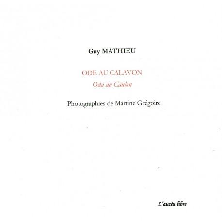 Ode au Calavon - Oda au Caulon - Guy Mathieu