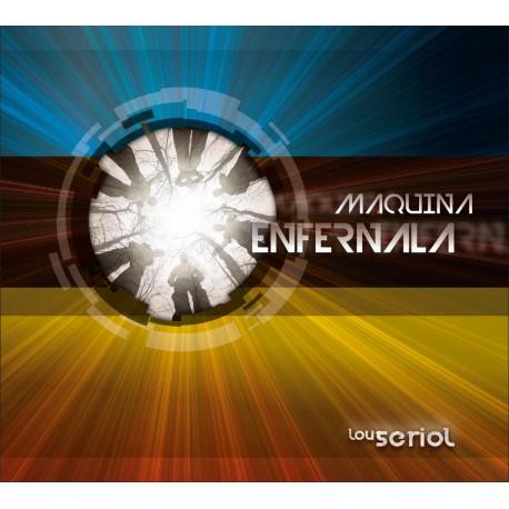 Maquina Enfernala - Lou Seriol