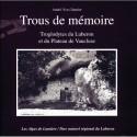 Trous de mémoire - Troglodytes du Luberon et du plateau de Vaucluse - André-Yves Dautier