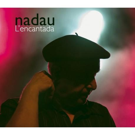 L'encantada - Nadau
