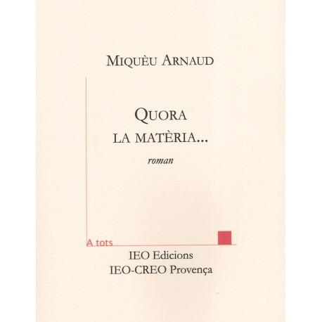 Quora la matièra... - Miquèu Arnaud - ATS 211