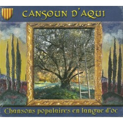 Chansons populaires en langue d'oc - Cansoun d'aqui (CD)