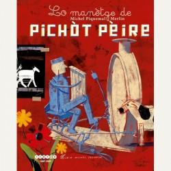 Lo Manètge de Pichòt Pèire - Michel Piquemal, Merlin