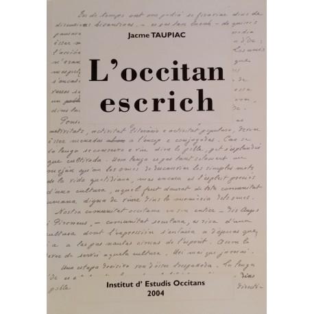 L'occitan escrich - Jacme Taupiac
