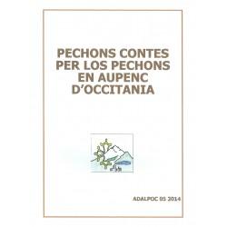 Pechons contes per los pechons en aupenc d'occitania - Andrieu Faure - ADALPOC