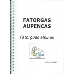 Fatorgas Aupencas – Fatorgues alpines - André Faure