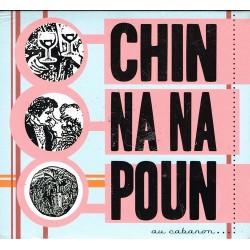 Au cabanon - Chin na na poun (CD)