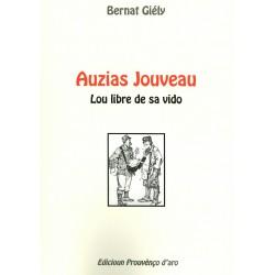 Auzias Jouveau - Lou libre de sa vido - Bernat Giély