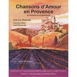 Chansons d'Amour en Provence (Contes et chansons populaires de la Provence Tome 5) - Joan-Luc Domenge