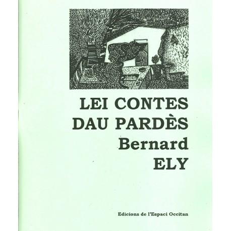 Lei contes dau Pardès - Ely Bernard
